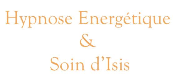 Hypnose Energétique & Soin d'Isis